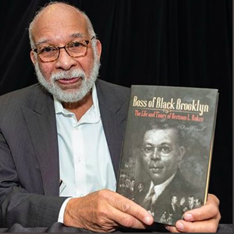 "Author Ron Howell gives insight on his book ""Boss of Black Brooklyn: The Life and Times of Betram L. Baker"""